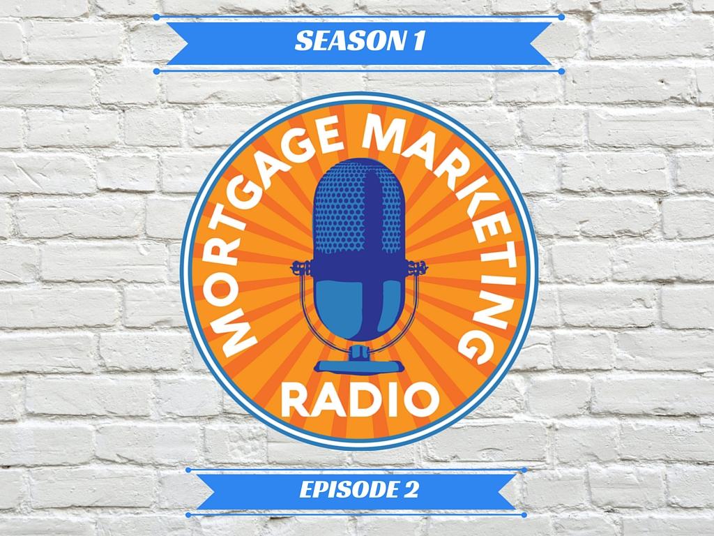 Mortgage Marketing Radio Why You Need A Blog Mortgage