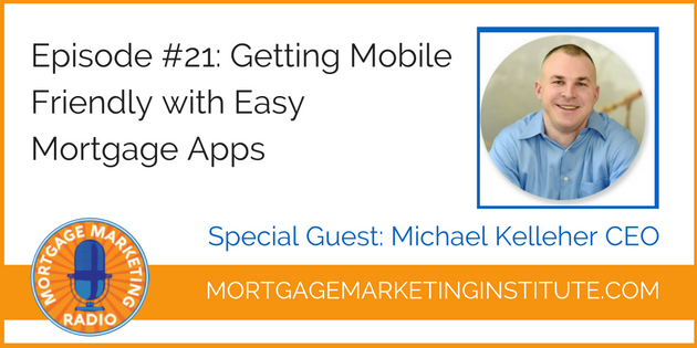 Getting Mobile Friendly in Your Mortgage Business