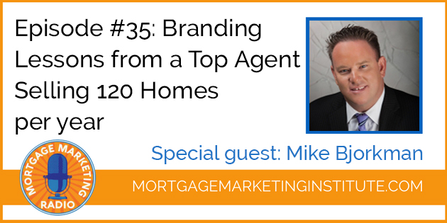 Branding Lessons from a Top Agent Selling 120 Homes a Year