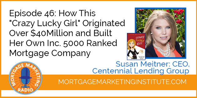 Ep# 46: How Susan Meitner Originated $40M and Became CEO