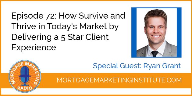 Ep #72: Delivering a 5 Start Client Experience To Win in Today's Market